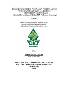 Pengaruh Kualitas Pelayanan Perpustakaan Terhadap Minat Baca Mahasiswa Uin Walisongo Semarang Studi Di Perpustakaan Fakultas Uin Walisongo Semarang Walisongo Repository