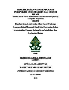Praktik Perkawinan Endogami Perspektif Hukum Medis Dan Hukum Islam Studi Kasus Di Dusun Ii Desa Tipar Kidul Kecamatan Ajibarang Kabupaten Banyumas Walisongo Repository